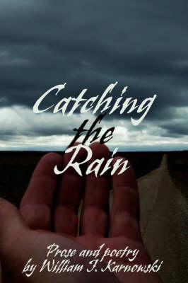 Catching the Rain (Hardback)