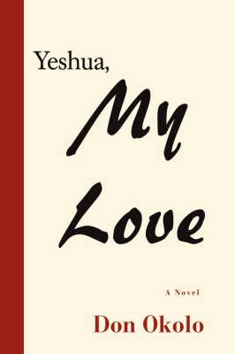 Yeshua, My Love (Hardback)