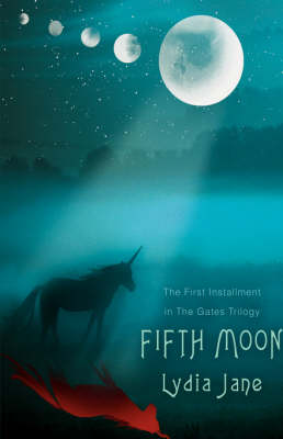 Fifth Moon: The First Installment in the Gates Trilogy (Hardback)