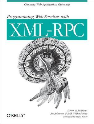 Programming Web Services with XML-RPC (Book)