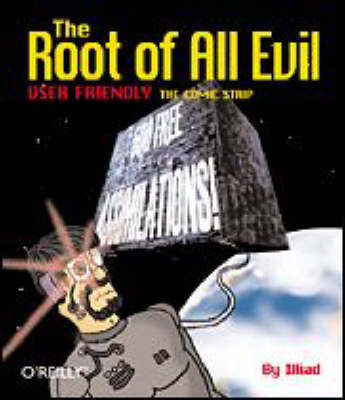 Root of All Evil: User Friendly - the Comic Strip (Book)