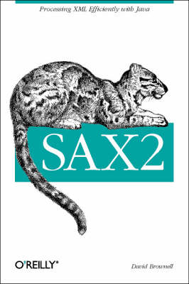 SAX2: Processing XML Efficiently with Java (Paperback)