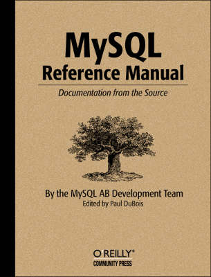 MySQL Reference Manual: Documentation from the Source (Paperback)