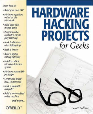 Hardware Hacking Projects for Geeks (Paperback)