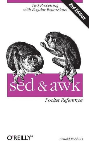 sed & awk Pocket Reference (Paperback)