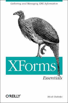 XForms Essentials (Paperback)