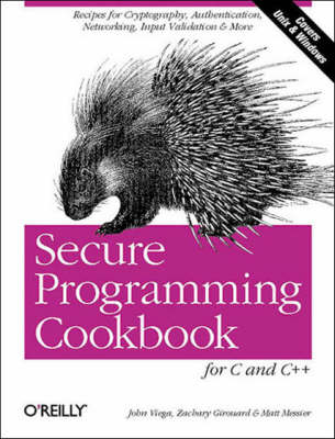 Secure Programming Cookbook for C and C++ (Paperback)