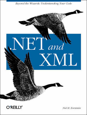 .NET and XML (Paperback)