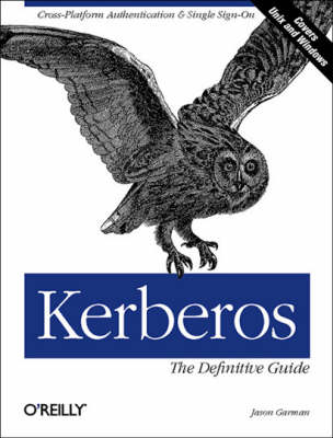 Kerberos: The Definitive Guide (Paperback)