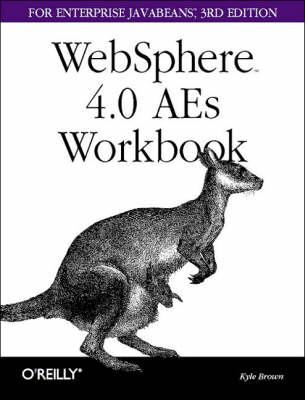 WebSphere 4.0 AEs Workbook: For Enterprise Javabeans 3/E (Paperback)