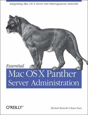 Essential Mac OS X Panther Server Administration (Paperback)