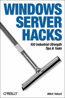 Windows Server Hacks (Paperback)