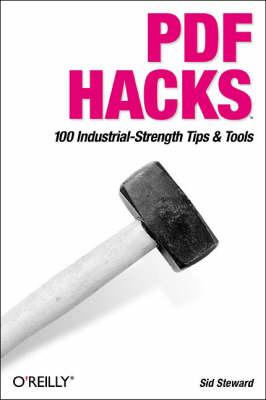 PDF Hacks (Paperback)