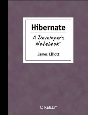 Hibernate: A Developer's Notebook (Paperback)