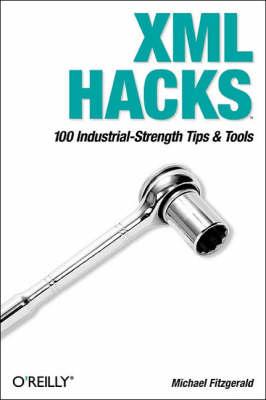 XML Hacks (Paperback)