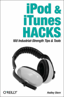 iPod and iTunes Hacks (Paperback)