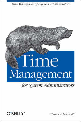 Time Management for System Administrators (Paperback)