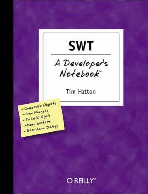 SWT a Developer's Notebook (Paperback)