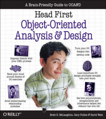 Head First Objects-Oriented Analysis and Design: The Best Introduction to Object Orientated Programming (Paperback)