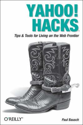 Yahoo! Hacks (Paperback)