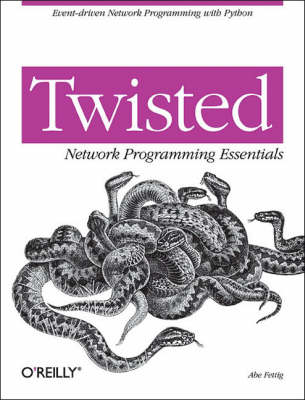 Twisted Network Programming Essentials (Paperback)