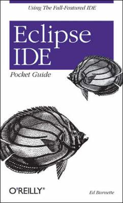 Eclipse IDE Pocket Guide (Paperback)