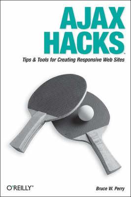 Ajax Hacks (Paperback)