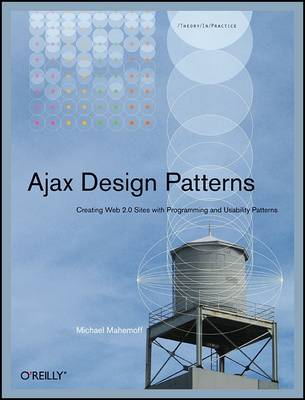 Ajax Design Patterns (Paperback)