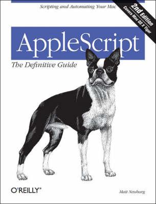 AppleScript: The Definitive Guide (Paperback)