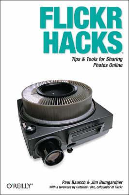 Flickr Hacks (Paperback)