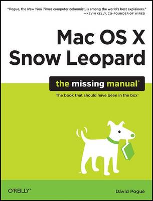 Mac OS X Snow Leopard: The Missing Manual: The Book That Should Have Been in the Box (Paperback)