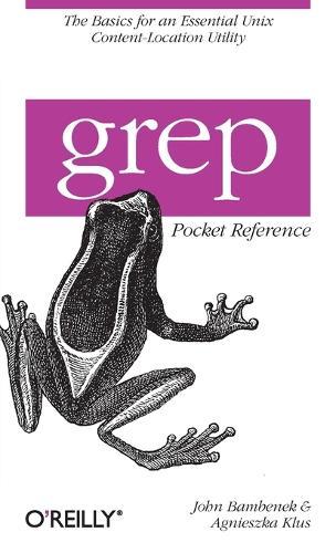 grep Pocket Reference (Paperback)