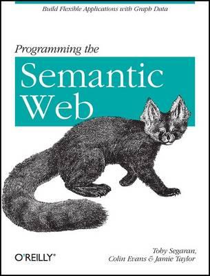 Programming the Semantic Web (Paperback)