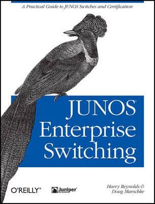 JUNOS Enterprise Switching (Paperback)