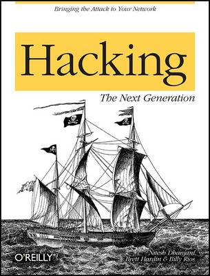 Hacking: The Next Generation (Paperback)
