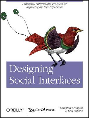 Designing Social Interfaces: Principles, Patterns, and Practices for Improving the User Experience (Paperback)