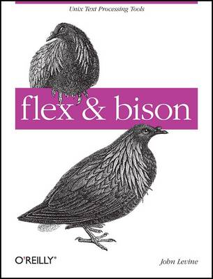 flex and bison (Paperback)