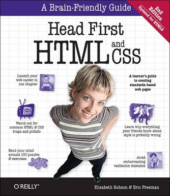 Head First HTML and CSS: A Learner's Guide to Creating Standards-Based Web Pages (Paperback)