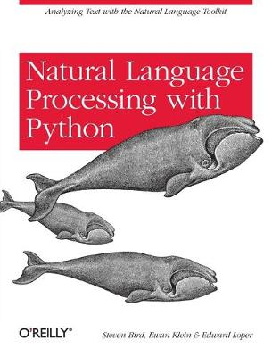 Natural Language Processing with Python (Paperback)