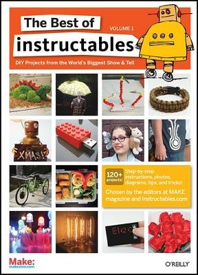 The Best of Instructables: v. 1 (Paperback)