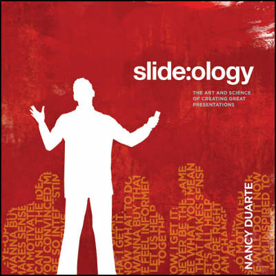slide:ology: The Art and Science of Presentation Design (Paperback)