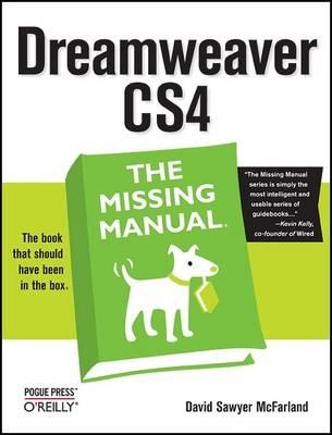 Dreamweaver CS4: The Missing Manual (Paperback)