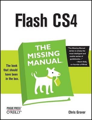 Flash CS4: The Missing Manual (Paperback)