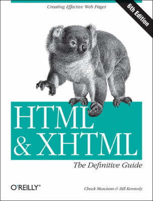 HTML and XHTML: The Definitive Guide (Paperback)