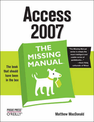 Access 2007: The Missing Manual (Paperback)