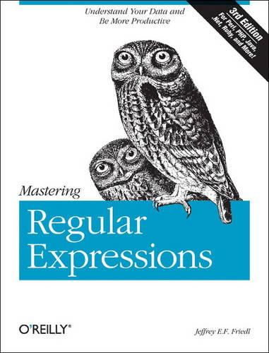 Mastering Regular Expressions (Paperback)