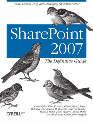 SharePoint 2007: The Definitive Guide (Paperback)