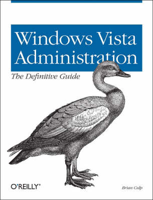 Windows Vista Administration: The Definitive Guide (Paperback)