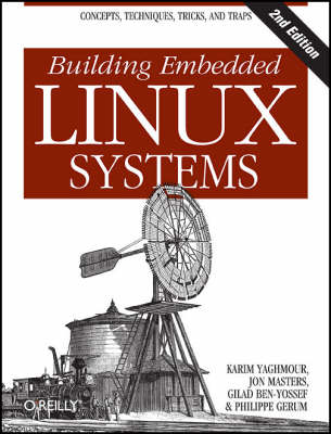 Building Embedded Linux Systems (Paperback)