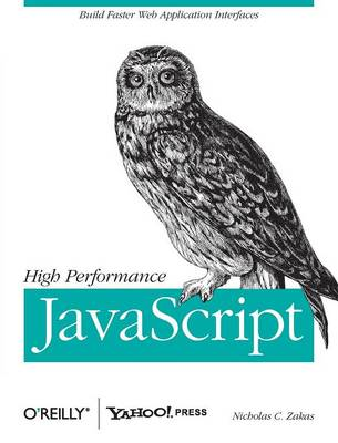 High Performance JavaScript (Paperback)